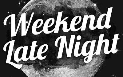 Weekend Late Night