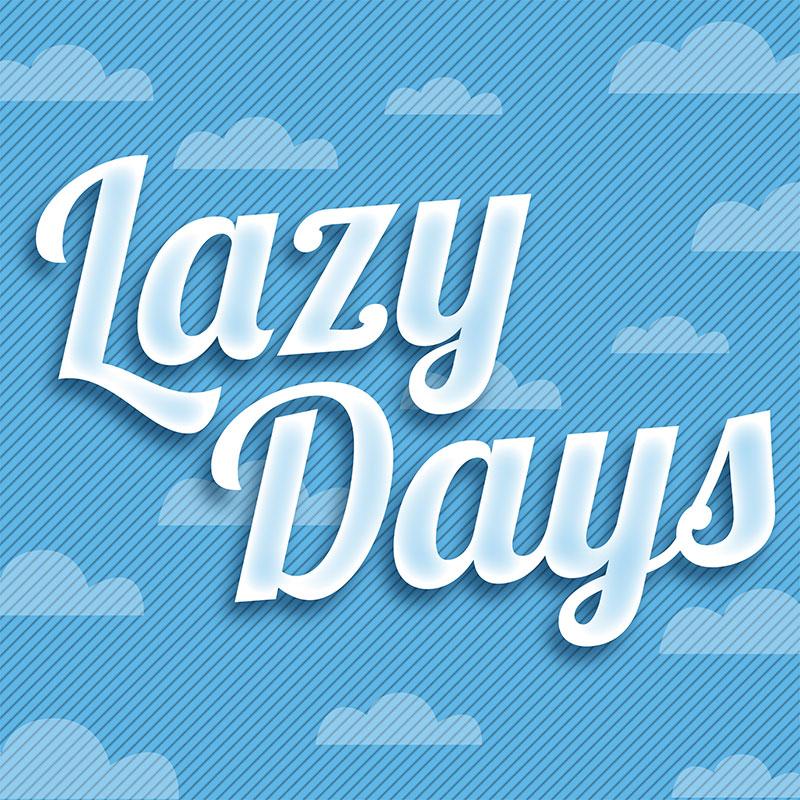 Lazy Days Bowlen